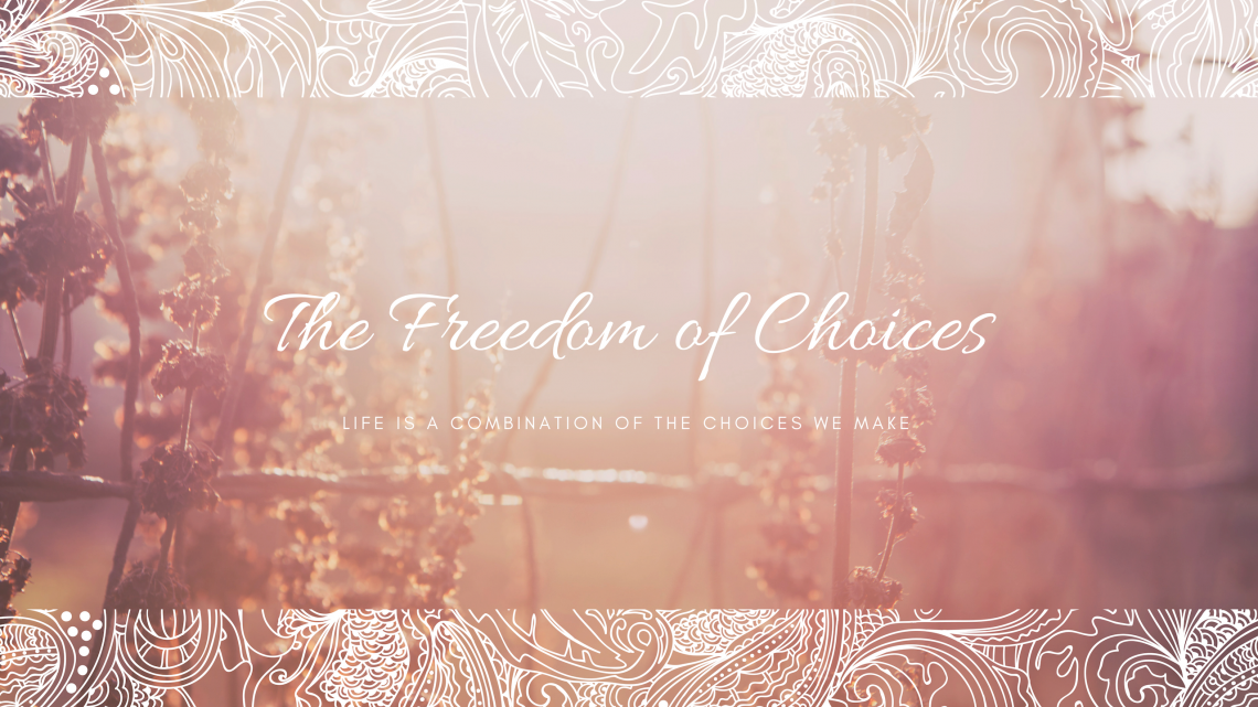 The Freedom of Choices